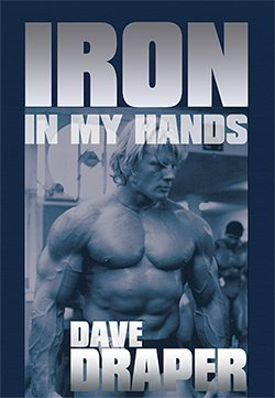 Iron In My Hands, a book written by Dave Draper, one of many famous endomorph bodybuilders.