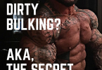 What is Dirty Bulking?