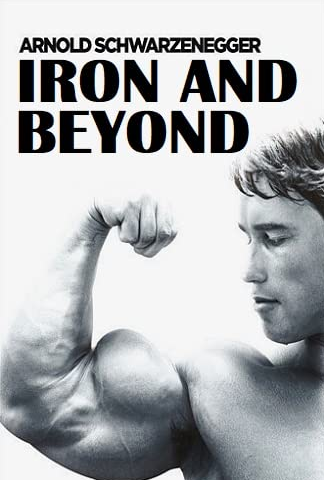 Iron and Beyond, one of the best bodybuilding documentaries.